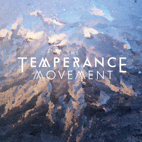 THE TEMPERANCE MOVEMENT – The Temperance Movement | Real Gone
