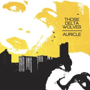 auricle - them delta wolves