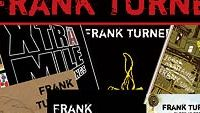 FRANK TURNER – The First Three Years