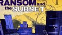 RANSOM AND THE SUBSET – No Time To Lose