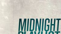 MIDNIGHT PLAYLIST – Built To Break EP