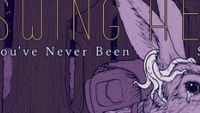 SWING HERO – You've Never Been So Alone EP