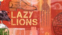 LAZY LIONS – When Dreaming Lets You Down