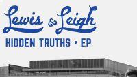 LEWIS & LEIGH – Hidden Truths EP