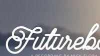 NICK FLORA – Futureboy EP