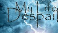 MY LIFE'S DESPAIR – Invoked With Passion & Pain