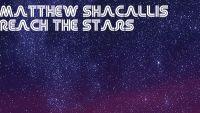 MATTHEW SHACALLIS – Reach The Stars EP