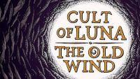 CULT OF LUNA/THE OLD WIND – Råångest (split EP)