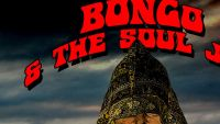 BONGO & THE SOUL JAR – What Have You Got To Lose