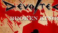 DEVOLTED – Broken Kings EP