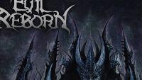 EVIL REBORN – Throne Of Insanity