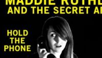 MADDIE RUTHLESS & THE SECRET AFFAIR – Hold The Phone